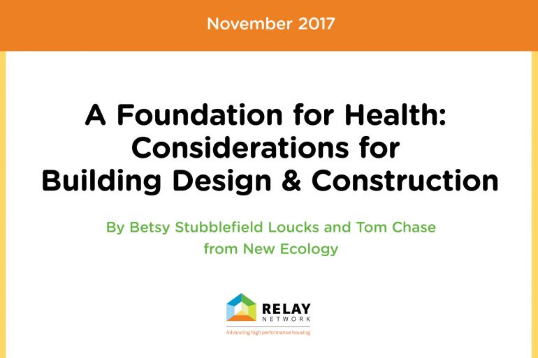 Foundation for Health: Considerations for Building Design & Construction