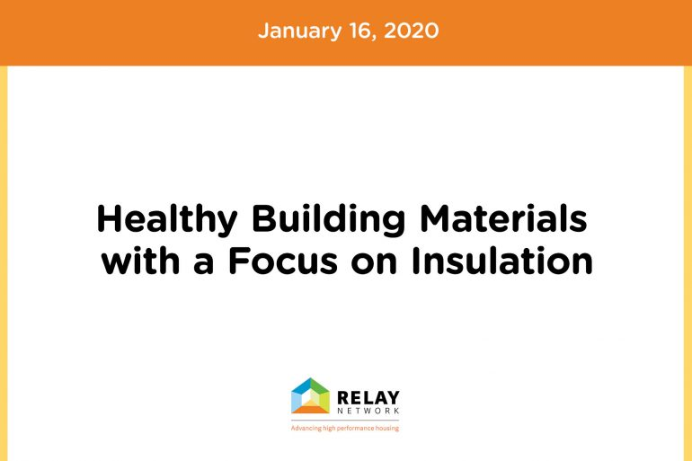 Healthy Building Materials with a Focus on Insulation