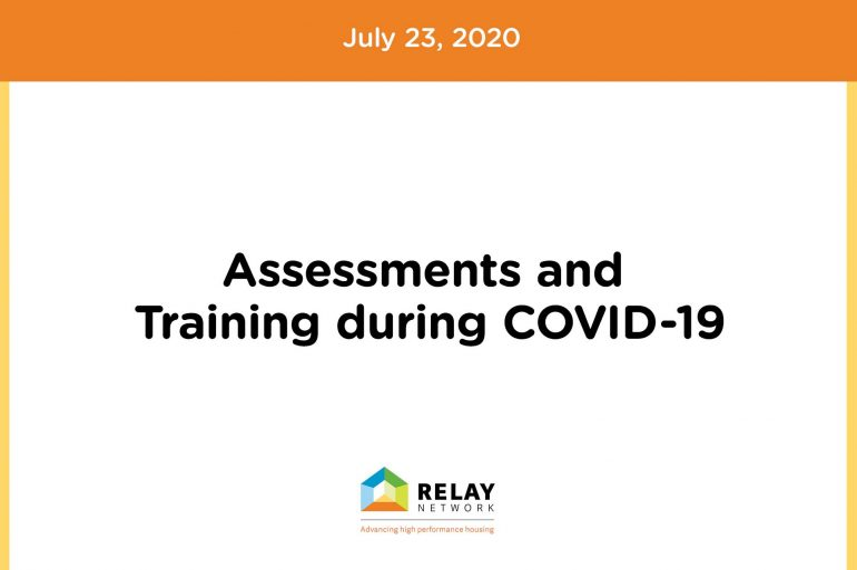 Assessments and Training during COVID-19
