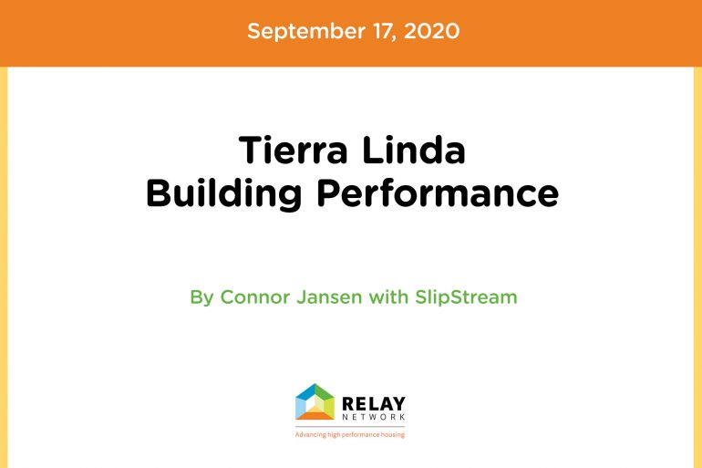 Tierra Linda Building Performance