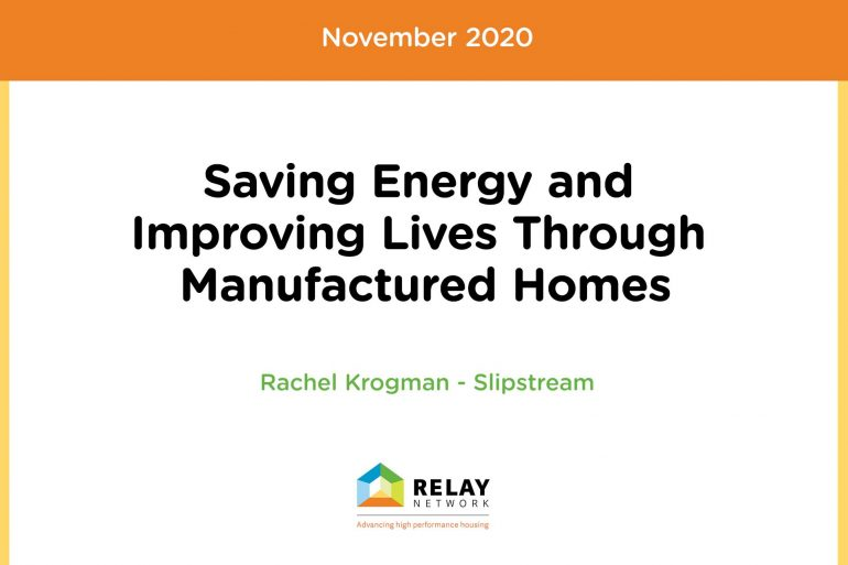 Saving Energy and Improving Lives Through Manufactured Homes