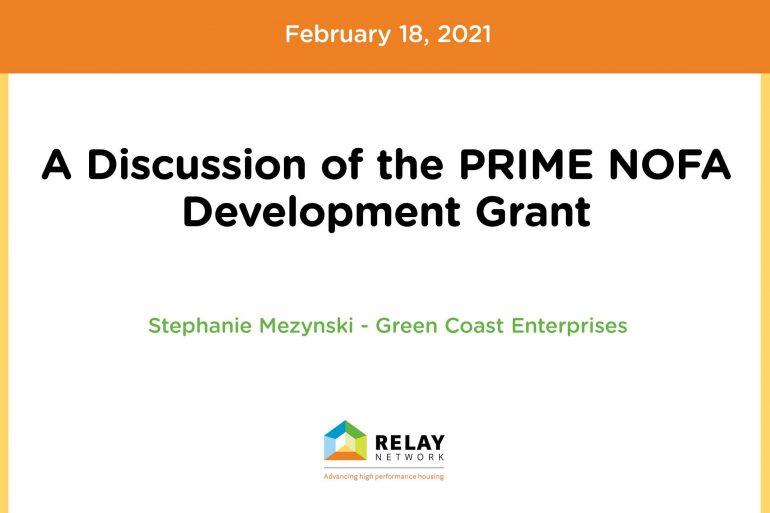 A Discussion of the PRIME NOFA Development Grant