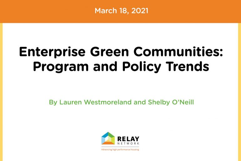 Enterprise Green Communities: Program and Policy Trends