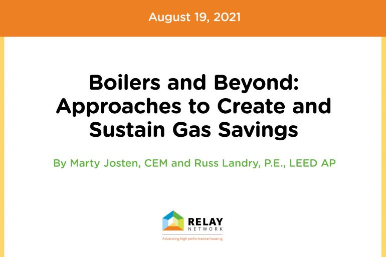 Boilers and Beyond: Approaches to Create and Sustain Gas Savings