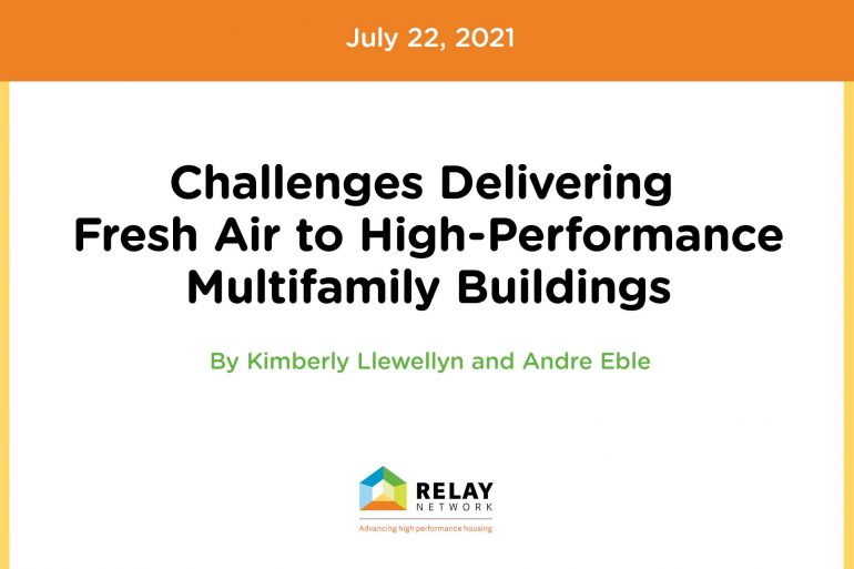 Challenges Delivering Fresh Air to High-Performance Multifamily Buildings